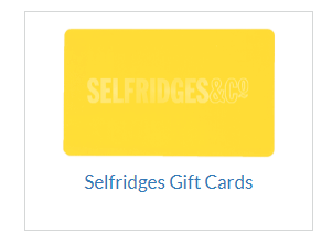 Selfridges Gift Cards