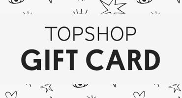Topshop eGift Cards